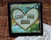 FOLLOW YOUR HEART, Wood Mounted Art Print, Inspirational Quotes, Home Decor, Desk Art Encouragement Gift
