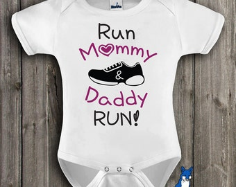 Cute baby clothing, baby bodysuit, Run Mommy and Daddy, Marathon Shirt, Runner shirt  by BlueFoxApparel *121