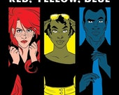 Hollaback: Red, Yellow, Blue - HollabackPHILLY's Anti-Street Harassment Comic Book