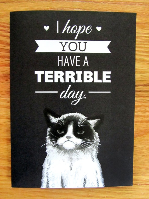 """Grumpy Cat """"Have a Terrible Day"""" Card"""