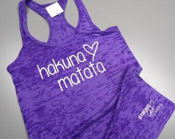 Hakuna Matata Shirt, No Worries Tank Top, Hakuna Mata Tank, Womens Cross Training Tank Top. Womens Yoga Tank Top. Workout Burnout Tank.
