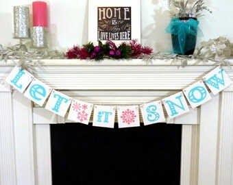 Christmas / Winter Banner - Let it Snow Sign - Merry Christmas Banner - Photo Prop - Holiday Decor - Christmas Decor - Pink & Turquoise