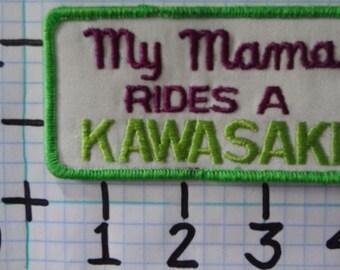 """Vintage """"My Mama Rides A Kawasaki"""" Motorcycle Patch (002)"""