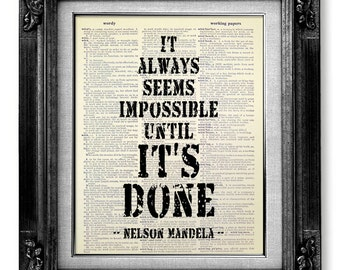 DICTIONARY Art Print Dorm Decor, Inspirational OFFICE Art, GRADUATION Gift Him Man, Nelson Mandela It Always Seems Impossible Until its Done