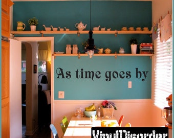 As time goes by - Vinyl Wall Decal - Wall Quotes - Vinyl Sticker - Antiquephotoquotes03ET