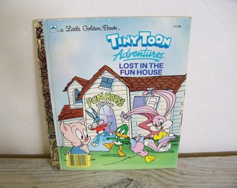 Tiny Toons - Lost In Funhouse - Little Golden Book - Vintage Children's Book - Jack Harris - John Costanza - 1990 - A - No 11168