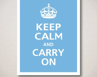 Keep Calm and Carry On Art Print 16x20 ***Ships in 1-3 business days*** (Featured color: Country Blue--choose your own colors)