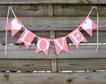 Love Banner - Pink and White wedding decoration and photo prop