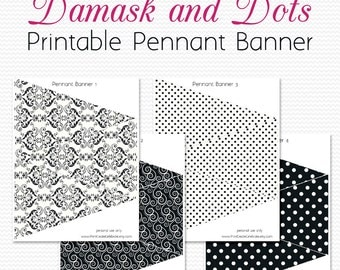 Pennant Banner, Damask and Dots Wedding, Bridal Shower, Black and White Graduation Party Decoration, Bunting -- Printable, Instant Download