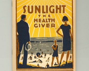 Sunlight : the Health Giver, Stunning and Colorful Health Brochure from Metropolitan Life Insurance Co. Vintage Ephemera from 1931