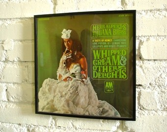 1965 Framed LP Herb Alpert's Tijuana Brass Whipped Cream & Other Delights Iconic 60s Record Album Cover with Record in frame Wall Art