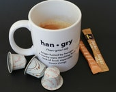 ARE YOU HANGRY? - funny foodie tea or coffee mug (original white coffee mug with black definition) suitable for gift