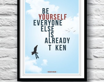 Quote Poster, Oscar Wilde, Typography poster, Wall Decor, Be yourself everyone else is taken, Minimalist print