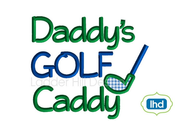 Daddy's Golf Caddy Embroidery Applique Design -- Baby Bib Designs -- Baby Bib Appliques -- Design SP004