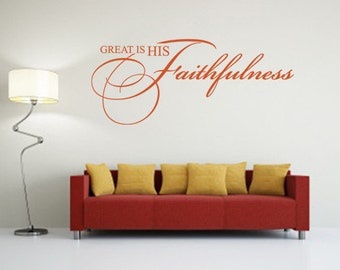 Religious Wall Quote. Great Is His Faithfulness- CODE 136