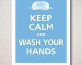 Keep Calm and WASH YOUR HANDS Bathroom Typography Art Print