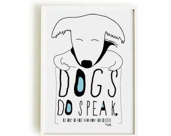 DOG quote poster 1-DOG poster- art print by nicemiceforyou