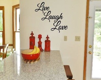 Live Laugh Love vinyl decal  - Live Laugh Love Living Room Decal - Wall Decal - Family Room Decorations - Live Laugh Love Decor - Wall Art