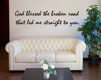 Vinyl Wall Decal Sticker God Blessed the Road Phrase 1197A