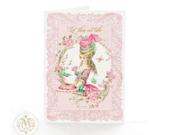 Marie Antoinette card, let them eat cake, birthday card, friendship card, shower tea card, card for her, blank inside