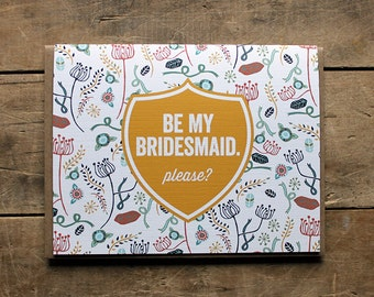 Be My Bridesmaid.  Please?