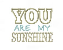 You are My Sunshine Applique Font Design Patch Machine Embroidery instant download 4x4 5x7 6x10