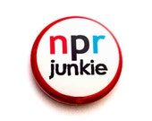 NPR Junkie One Inch Pinback Button, Magnet, or Keychain