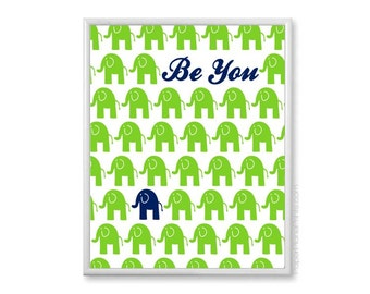 Navy and Lime Nursery Print, Elephant Decor - Be You, Inspirational Kids Art Print, 11x14