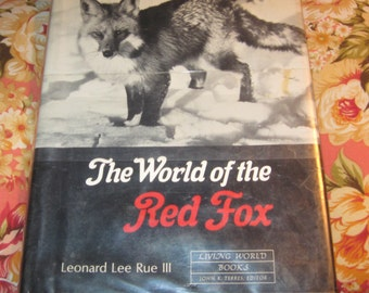 Vintage First Edition 1969 The World of the Red Fox by Leonard Lee Rue III