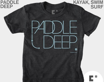 Paddle Deep - Boys & Girls Unisex TShirt