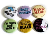 Crafting Flair - Funny Gift for Crafty Girls - Scrapbooking Present - Pin Buttons Can Also be Made into Fridge Magnets