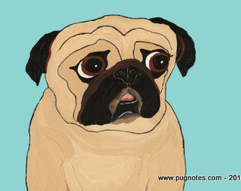 Pug Note Cards - 2 Pug Designs - A Good Talker & A Good Listener! (A89, A90)