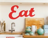 Eat Wall Decal - Eat Wall Decor - Large Eat Wall Decal - Eat Kitchen Decor - Eat Kitchen Home Decor - Eat Decal - WD1011