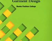 Fundamentals of Garment Design Bunka Fashion Series Garment Design Text Book 1 - Bunka Fashion College