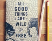 All Good Things are Wild + Free Pocket Notebook, travel journal, travel diary, travel gift, adventure, fathers day, graduation, sketchbook