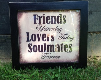Friends Yesterday Lovers Today Soulmates forever sign Trimble Crafts handmade home wall art decor Valentine wedding gift