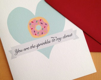 You are the Sprinkles to my Donut- Single greeting card