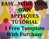 Easy Make Your Own APPLIQUES TUTORIAL DIRECTIONS