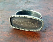 Sterling Silver Conversation Rings,  Words,  Committed