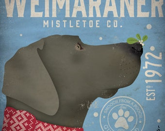 Weimaraner Mistletoe Company  original graphic illustration giclee archival signed artist's print by stephen fowler Pick A Size