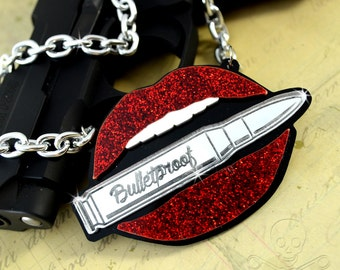 BULLETPROOF - Silver Bullet In My Red Glitter Lips - Laser Cut Acrylic Charm Necklace