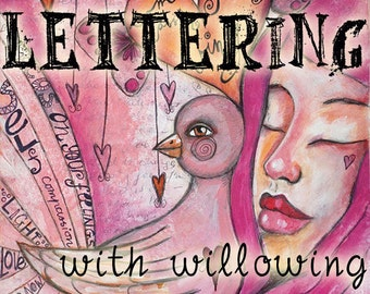 Lettering With Willowing - Self Study Mini Class - Online Download (without DVD)
