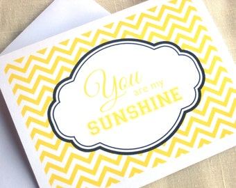 You Are My Sunshine Note Cards - Set of 8 Chevron Cards