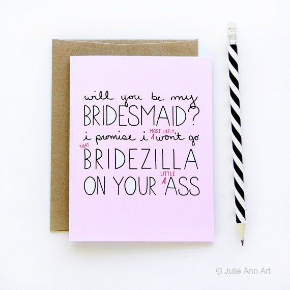 SALE Will You Be My Bridesmaid Card I Promise I Wont Go