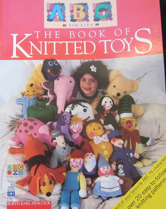 The Book of Knitted Toys Knitting Pattern Book by Robyn Earl