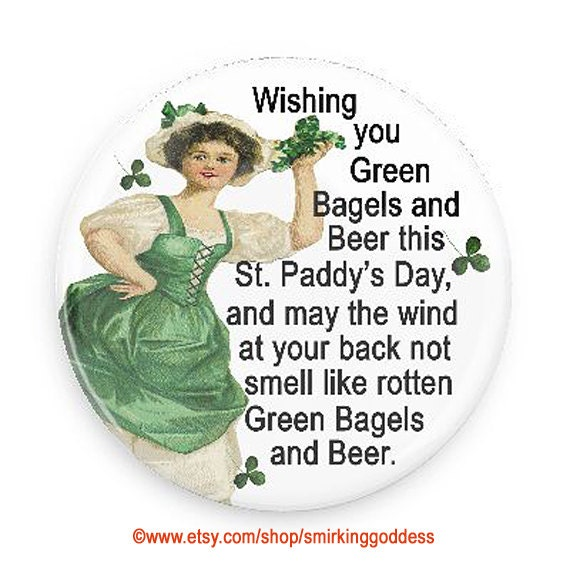 Funny St. Patty's Day Fridge Magnet or PInback