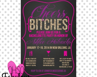 Cheers Bitches /// Glitter Bachelorette Party Invitation /// Customizable and PRINTABLE