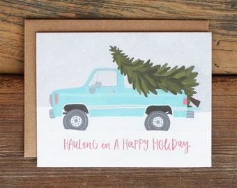 Hauling in a Happy Holiday Christmas Tree Pickup Truck Card