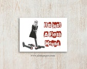 Funny Monty Python Get Well Soon Greeting Card -- It's Just A Flesh Wound Holy Grail