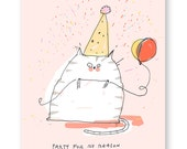 Party for no reason - Funny Cat Card - Encouragement Card